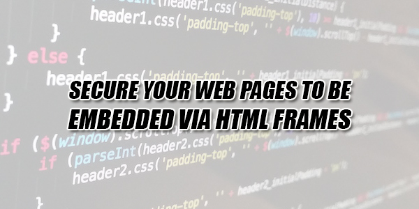Secure-Your-Web-Pages-To-Be-Embedded-Via-HTML-FRAMES