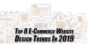 Top-8-E-Commerce-Website-Design-Trends-In-2019