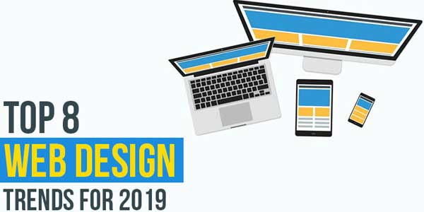 Top-8--Web-Design-Trends-For-2019