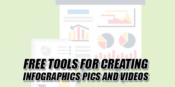 Free-Tools-For-Creating-Infographics-Pics-And-Videos