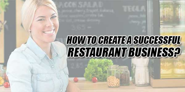 How-To-Create-A-Successful-Restaurant-Business