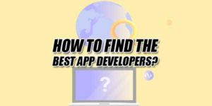 How-To-Find-The-Best-App-Developers