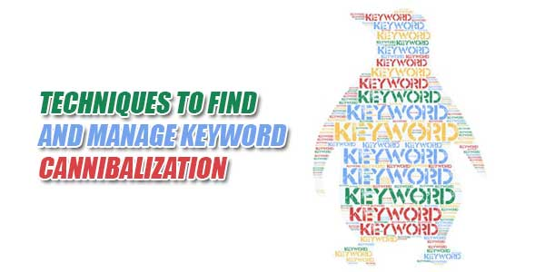 Techniques-To-Find-And-Manage-Keyword-Cannibalization