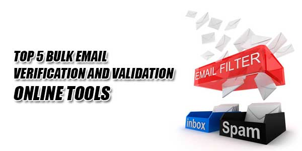Top-5-Bulk-Email-Verification-And-Validation-Online-Tools