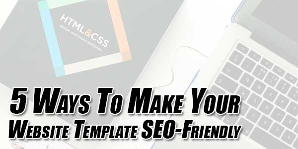 5-Ways-To-Make-Your-Website-Template-SEO-Friendly