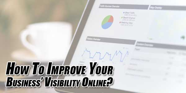 How-To-Improve-Your-Business'-Visibility-Online