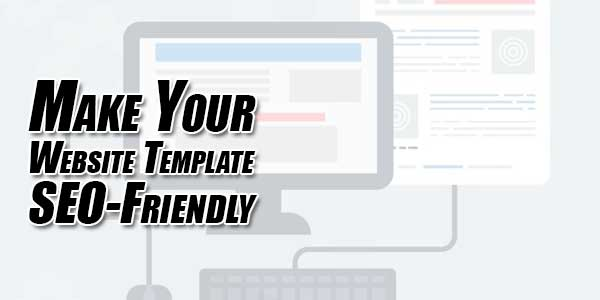 Make-Your-Website-Template-SEO-Friendly