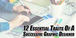 12-Essential-Traits-Of-A-Successful-Graphic-Designer