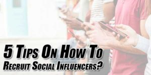 5-Tips-On-How-To-Recruit-Social-Influencers
