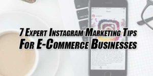 7-Expert-Instagram-Marketing-Tips-For-E-Commerce-Businesses