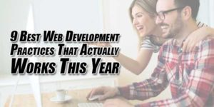 9-Best-Web-Development-Practices-That-Actually-Works-This-Year