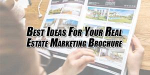 Best-Ideas-For-Your-Real-Estate-Marketing-Brochure