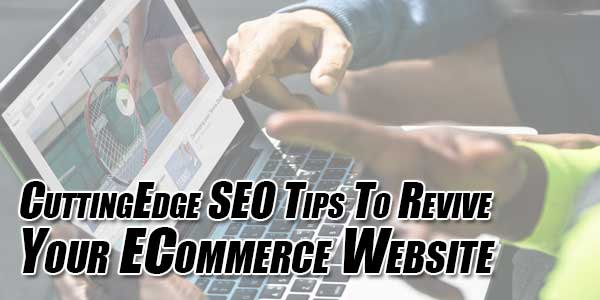 CuttingEdge-SEO-Tips-To-Revive-Your-ECommerce-Website