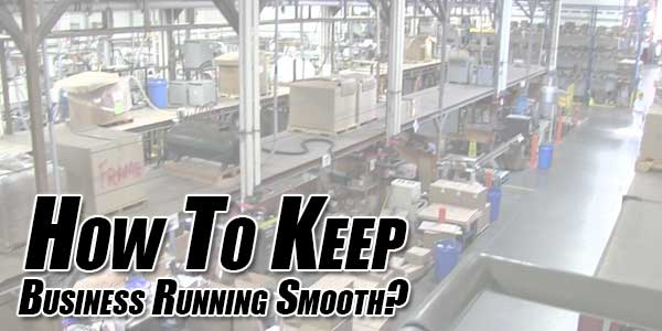 How-To-Keep-Business-Running-Smooth