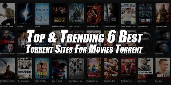 Top-&-Trending-6-Best-Torrent-Sites-For-Movies-Torrent