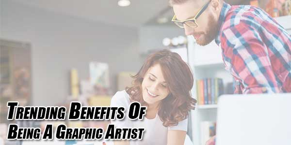 Trending-Benefits-Of-Being-A-Graphic-Artist
