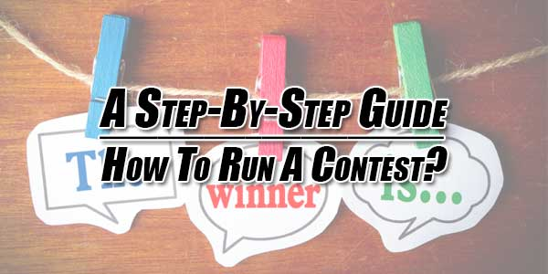 A-Step-By-Step-Guide--How-To-Run-A-Contest