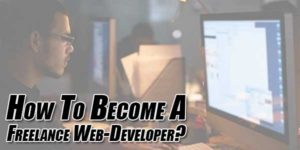 How-To-Become-A-Freelance-Web-Developer