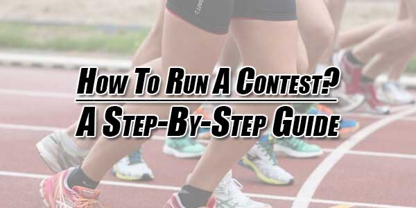 How-To-Run-A-Contest---A-Step-By-Step-Guide