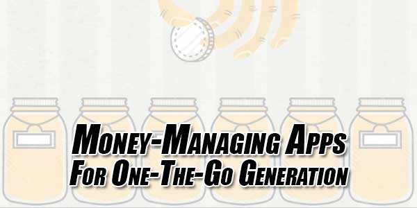 Money-Managing-Apps-For-One-The-Go-Generation