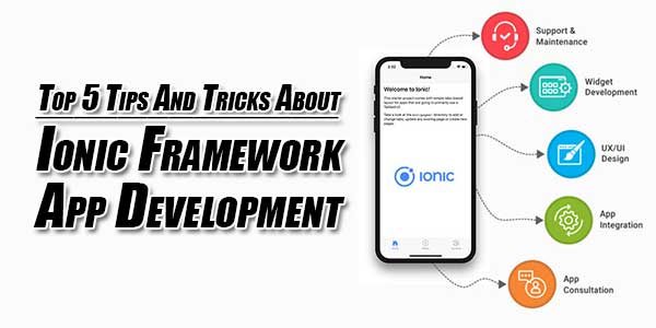 Top-5-Tips-And-Tricks-About-Ionic-Framework-App-Development