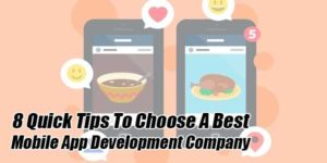 8-Quick-Tips-To-Choose-A-Best-Mobile-App-Development-Company