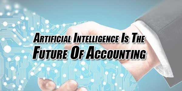 Artificial-Intelligence-Is-The-Future-Of-Accounting