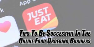 Tips-to-be-Successful-in-the-Online-Food-Ordering-Business
