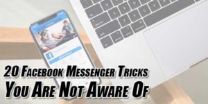 20-Facebook-Messenger-Tricks-You-Are-Not-Aware-Of