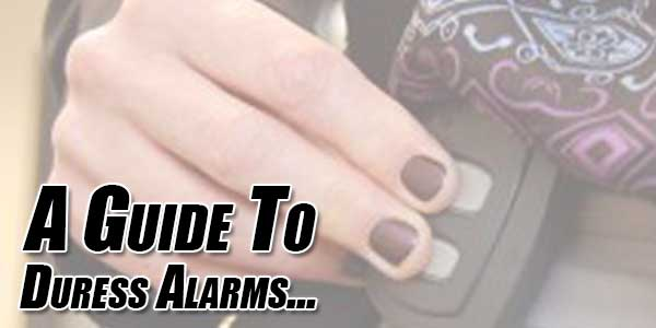 A-Guide-To-Duress-Alarms