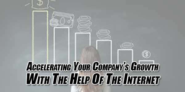 Accelerating-Your-Company's-Growth-With-The-Help-Of-The-Internet