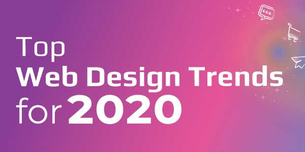 Top-Web-Design-Trends-For-2020