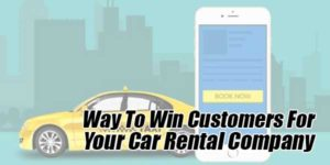 Way-to-win-Customers-for-your-Car-Rental-Company