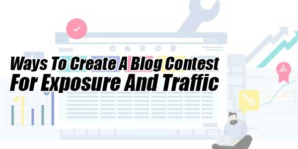 Ways-to-Create-a-Blog-Contest-for-Exposure-and-Traffic