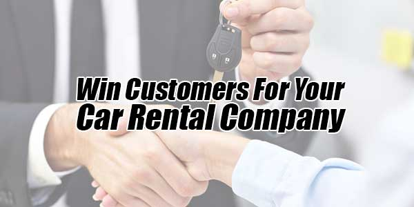 Win-Customers-For-Your-Car-Rental-Company