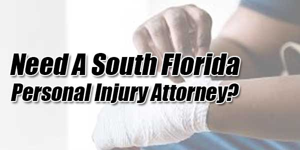Need-A-South-Florida-Personal-Injury-Attorney