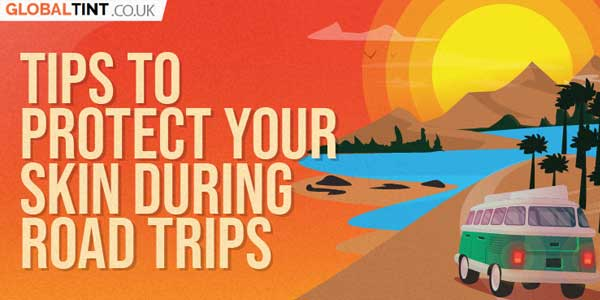 Tips-To-Protect-Your-Skin-During-Road-Trips-INFOGRAPHICS