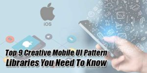Top-9-Creative-Mobile-UI-Pattern-Libraries-You-Need-To-Know