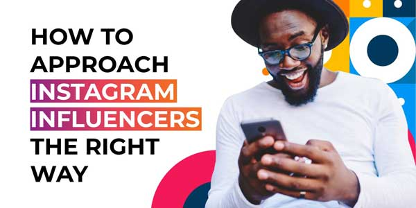 How‌-‌to‌-‌Approach‌-‌Instagram‌-‌Influencers‌-‌the‌-‌Right‌-‌Way‌-‌Infographic