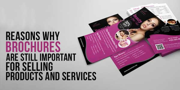 Reasons-Why-Brochures-Are-Still-Important-For-Selling-Products-And-Services