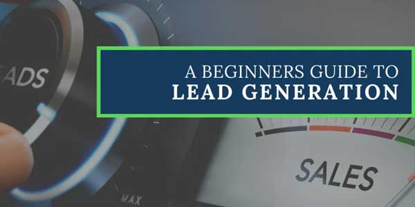 A-Beginners-Guide-To-Lead-Generation