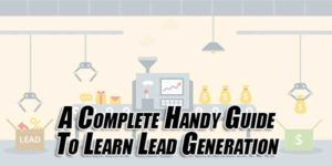 A-Complete-Handy-Guide-To-Learn-Lead-Generation