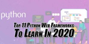 Top-11-Python-Web-Frameworks-to-Learn-in-2020