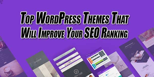 Top-WordPress-Themes-That-Will-Improve-Your-SEO-Ranking