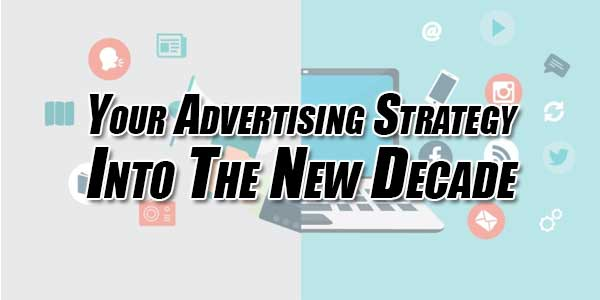 Your-Advertising-Strategy-Into-the-New-Decade