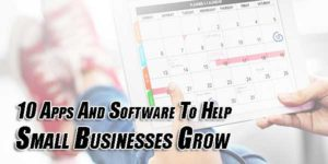 10-Apps-And-Software-To-Help-Small-Businesses-Grow