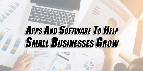 Apps-And-Software-To-Help-Small-Businesses-Grow