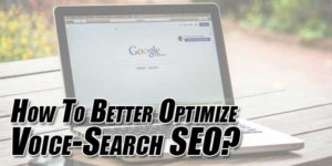 How-To-Better-Optimize-Voice-Search-SEO