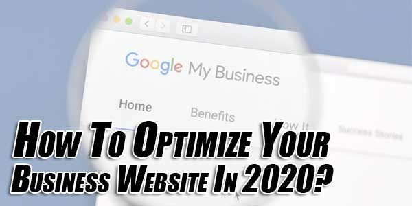 How-To-Optimize-Your-Business-Website-In-2020