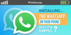 Installing-2nd-WhatsApp-On-Your-Phone-–-Why-It's-Useful-INFOGRAPHICS